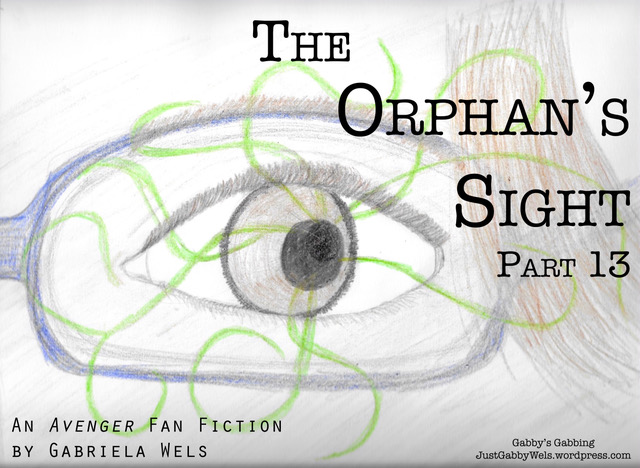 The Orphan's Sight Part 13