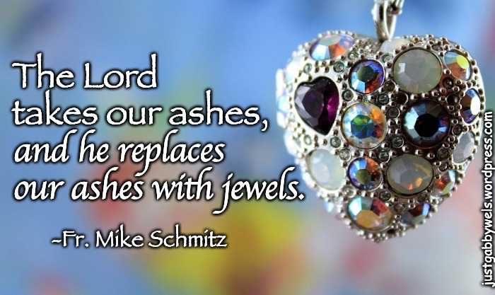 Ashes to Jewels